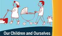 Our Children and Ourselves